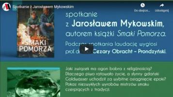 Spotkanie z Jarosławem Mykowskim